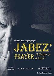 A short and unique prayer: Jabez' Prayer: A Prayer or a Vow?