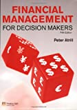 Financial Management for Decision Makers, Peter Atrill, 0273717642