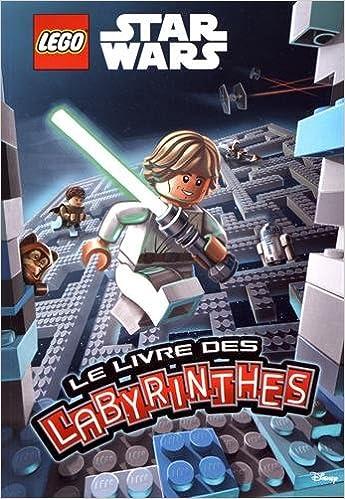 Le Livre Des Labyrinthes Lego Star Wars 9782374930657