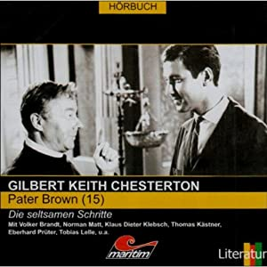 Die seltsamen Schritte (Pater Brown 15) Hörspiel