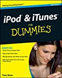 iPod and iTunes for Dummies, Tony Bove and Cheryl Rhodes, 047039062X