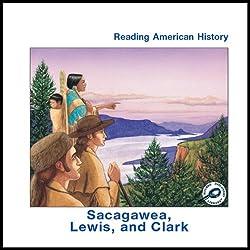 Sacagawea, Lewis and Clark