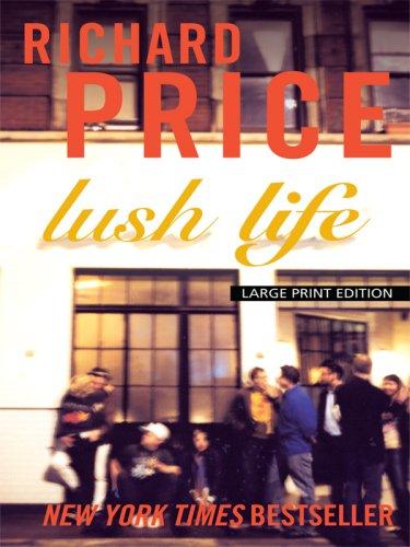 Lush Life (Thorndike Core) PDF