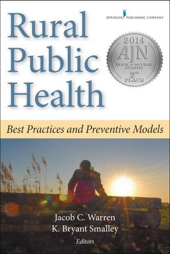 Rural Public Health: Best Practices and Preventive Models (Best Herbs For Health)