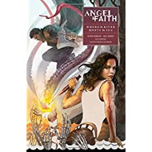 Angel and Faith: Season Ten Volume 1: Where the River Meets the Sea