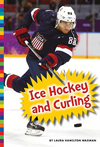 Winter Olympic Sports: Ice Hockey and Curling