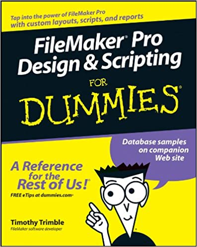Amazon filemaker pro design and scripting for dummies ebook amazon filemaker pro design and scripting for dummies ebook timothy trimble kindle store fandeluxe Choice Image