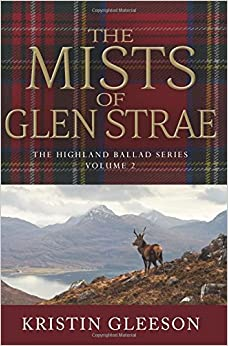 The Mists of Glen Strae: Volume 2 (The Highland Ballad Series)