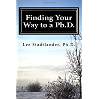 Image for Finding your way to a Ph.D.: Advice from the dissertation mentor