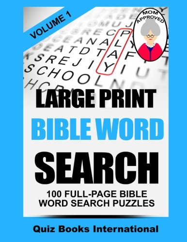 Large Print Bible Word Search Volume 1: 100 Bible Related Word Search Puzzles -