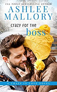 Crazy For The Boss by Ashlee Mallory ebook deal