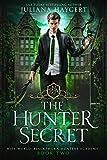 The Hunter Secret (Rite World: Blackthorn Hunters Academy Book 2)
