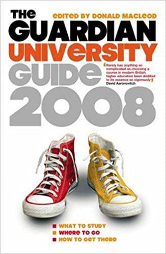 "Gratis Kindle bøker direkte nedlasting The ""Guardian"" University Guide 2008 2008 0852650787 PDF PDB"
