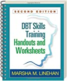 DBT® Skills Training Handouts and Worksheets