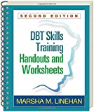 DBT Training Handouts and Worksheets 2nd Edition