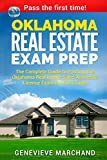 Oklahoma Real Estate Exam Prep: The Complete Guide to Passing the Oklahoma Real Estate Sales Associate License Exam the First Time!