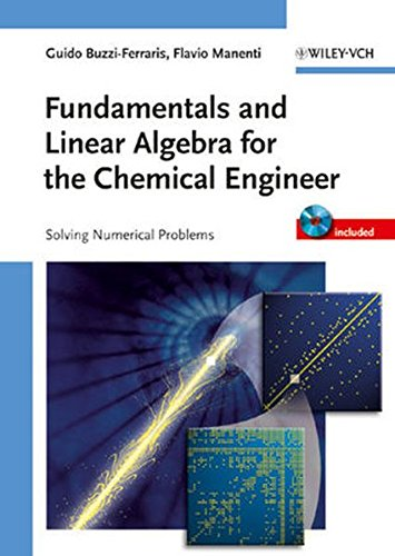 Fundamentals and Linear Algebra for the Chemical Engineer