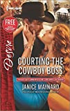 Courting the Cowboy Boss: Reclaimed by the Rancher (Texas Cattleman's Club: Lies and Lullabi)