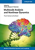 img - for Multiscale Analysis and Nonlinear Dynamics: From Genes to the Brain book / textbook / text book