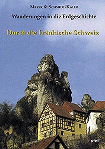 Wanderungen in die Erdgeschichte, Bd.5, Durch die Fränkische Schweiz