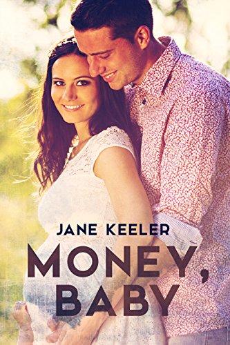 Money, Baby : A Pregnancy Romance (Plus 10 Free Stories Book (Guilty Plus)