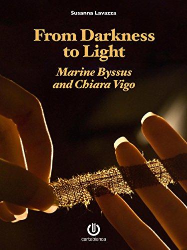 from-darkness-to-light-marine-byssus-and-chiara-vigo