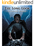 The Long Look (The Laws of Power Book 1)