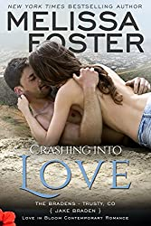 Crashing into Love (Love in Bloom: The Bradens)