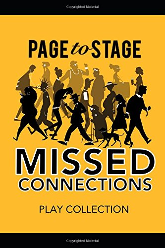 Read Online Page to Stage: Missed Connections: Play collection PDF