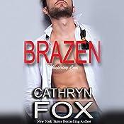 Brazen | Cathryn Fox