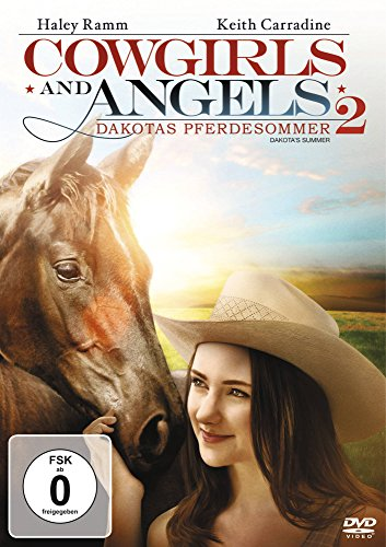 Cowgirls and Angels 2 - Dakotas Pferdesommer (Cowgirl And Angels)