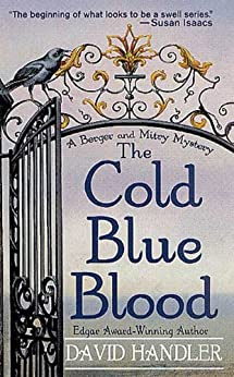 The Cold Blue Blood: A Berger and Mitry Mystery (Berger and Mitry Mysteries) by [Handler, David]