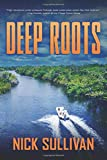 Deep Roots (The Deep Series)
