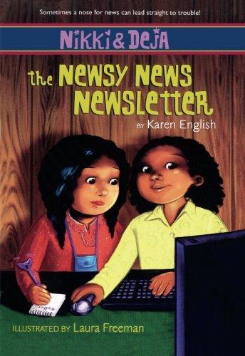 Nikki and Deja: The Newsy News Newsletter
