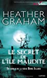 Le secret de l'île maudite par Heather Graham