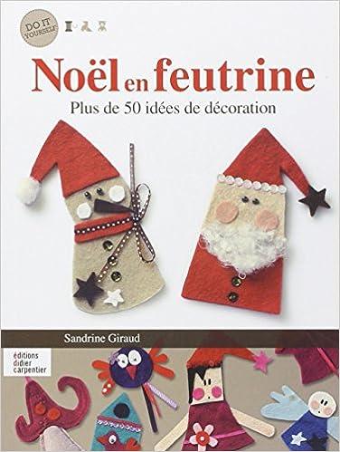 Deco feutrine pour noel - Decoration de noel amazon ...