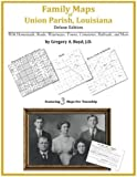Family Maps of Union Parish, Louisiana
