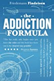 img - for The Addiction Formula: A Holistic Approach to Writing Captivating, Memorable Hit Songs. With 317 Proven Commercial Techniques & 331 Examples, incl ...