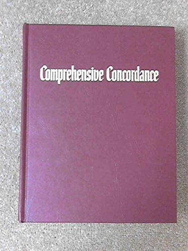 Comprehensive Concordance of the New World Translation of the Holy Scriptures (New World Translation Of The Holy Scriptures Bible)