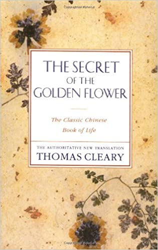 The Secret of the Golden Flower; A Chinese Book of Life