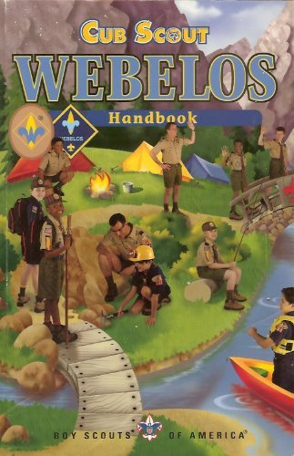 Cub Scout Webelos Handbook (Boy Scouts of America) by Boy Scouts of America
