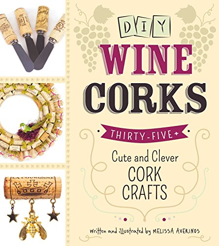 DIY Wine Corks: 35+ Cute and Clever Cork Crafts (Upcycling For Christmas Ideas Decorations)