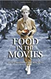 Food in the Movies, Steve Zimmerman and Ken Weiss, 0786421827