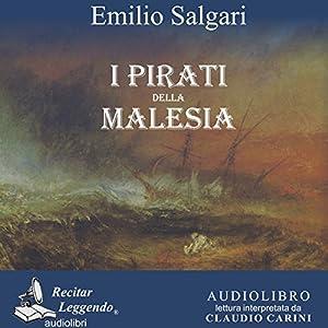 I pirati della Malesia [The Pirates of Malaysia] Hörbuch