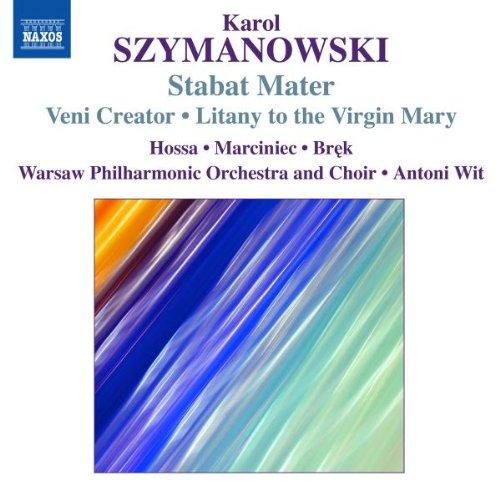 szymanowski-stabat-mater-veni-creator-litany-to-virgin-mary