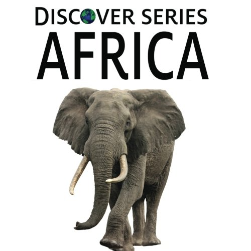 Africa: Discover Series Picture Book for Children - Discover Series Picture Book
