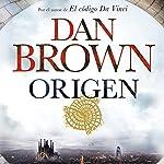 Origen | Dan Brown,Claudia Conde Fisas - Translator,Aleix Montoto Llagostera - Translator