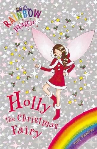 Holly the Christmas Fairy (Rainbow Magic)