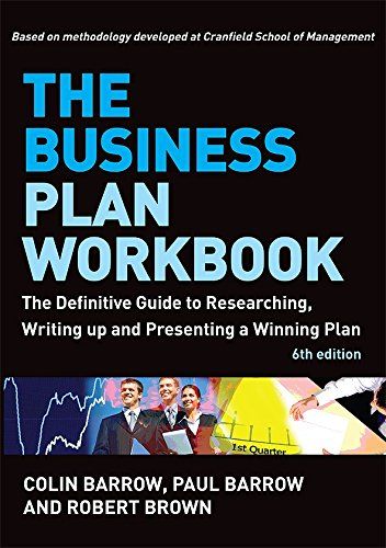 Read Online The Business Plan Workbook: The Definitive Guide to Researching, Writing Up and Presenting a Winning Plan ebook