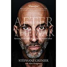 After the War: Surviving PTSD and Changing Mental Health Culture